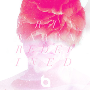 "Erin Barra\'s album ""Redefinded"" including ""Broken Banks (Masterton Remix)"""