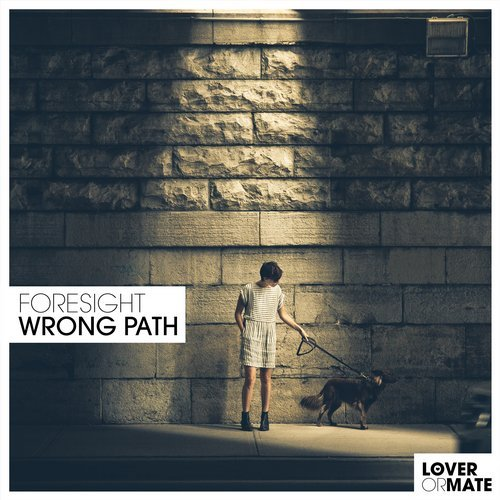 "Foresight ""Wrong Path (Masterton Remix)"""